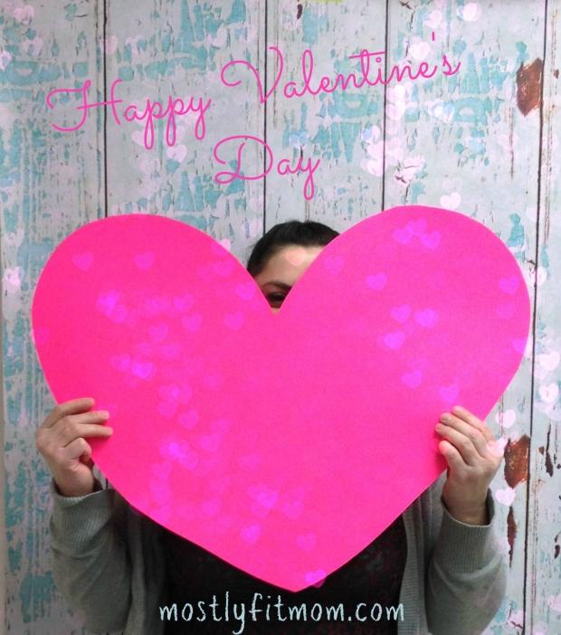 Happy Valentine's Day - mostlyfitmom.com