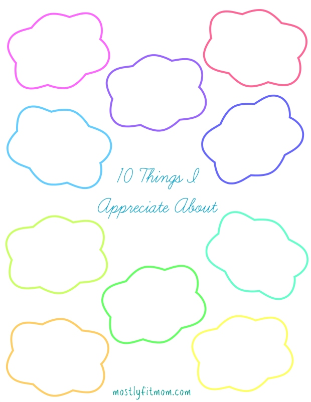 10 Things I Appreciate About - mostlyfitmom.com