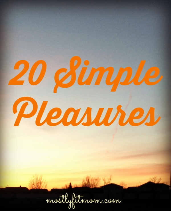 20 Simple Pleasures
